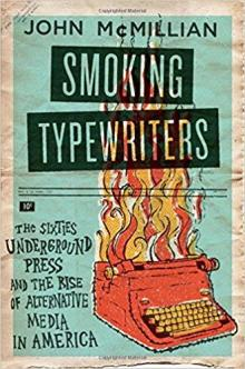 Author Readings, February 19, 2019, 02/19/2019, Smoking Typewriters: The Ideas and Images of the Sixties Underground Press