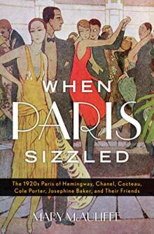 Author Readings, February 13, 2019, 02/13/2019, When Paris Sizzled: the City of Light during the fabulous 1920s