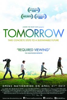 Films, February 07, 2019, 02/07/2019, Tomorrow (2015): Saving the Earth for Our Children