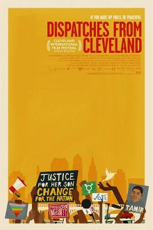 Films, March 18, 2019, 03/18/2019, Dispatches from Cleveland (2017): Documentary on social injustice