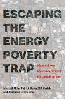 Author Readings, February 20, 2019, 02/20/2019, Escaping the Energy Poverty Trap: When and How Governments Power the Lives of the Poor