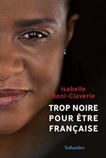 Author Readings, February 13, 2019, 02/13/2019, Too Black to be French: One Woman's Story
