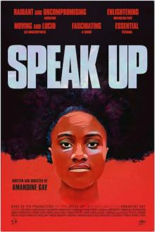 Films, February 26, 2019, 02/26/2019, Speak Up (2016): African and African Diaspora Writers and Artists