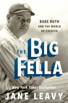 Author Readings, February 06, 2019, 02/06/2019, The Big Fella: Babe Ruth and the World He Created