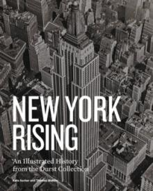 Author Readings, February 06, 2019, 02/06/2019, New York Rising: An Illustrated History from the Durst Collection