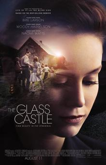 Films, June 15, 2019, 06/15/2019, The Glass Castle (2017): Biographical drama starring Brie Larson and Naomi Watts