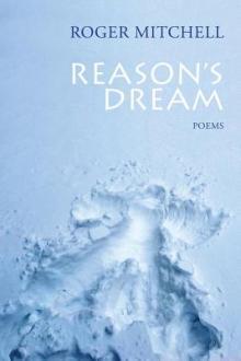 Poetry Readings, February 12, 2019, 02/12/2019, Reason's Dream: Wry, Rueful Poems