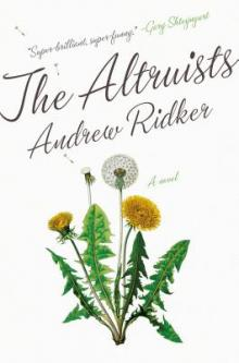 Author Readings, March 07, 2019, 03/07/2019, The Altruists: A Professor Unravels