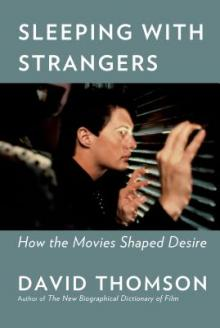 Author Readings, March 11, 2019, 03/11/2019, Sleeping with Strangers: How the Movies Shaped Desire