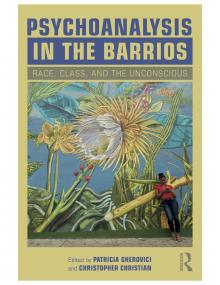 Author Readings, May 22, 2019, 05/22/2019, Psychoanalysis in the Barrios: Race, Class, and the Unconscious