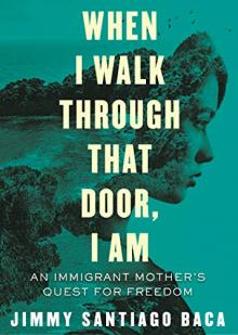 Author Readings, February 24, 2019, 02/24/2019, When I Walk Through That Door, I Am: An Immigrant Mother's Quest for Freedom