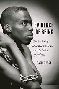 Author Readings, March 13, 2019, 03/13/2019, Evidence of Being: The Black Gay Cultural Renaissance and the Politics of Violence