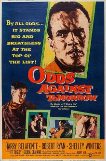 Films, February 11, 2019, 02/11/2019, Odds Against Tomorrow (1959): Debt-burdened Men Uniting For A Bank Robbery