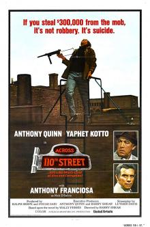 Films, March 09, 2019, 03/09/2019, Across 110th Street (1972): Robbing The Bank Of Mafia Starring Anthony Quinn