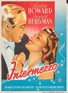 Films, March 21, 2019, 03/21/2019, Intermezzo: A Love Story (1939): Two Time Oscar Nominated Romance Starring Ingrid Bergman