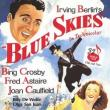 Films, March 21, 2019, 03/21/2019, Blue Skies (1946): Two Time Oscar Nominated Story On A Love Triangle