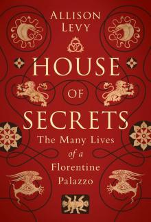 Author Readings, March 28, 2019, 03/28/2019, House of Secrets: The Many Lives of a Florentine Palazzo