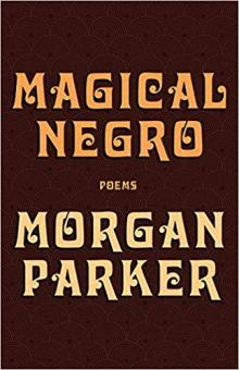 Poetry Readings, March 14, 2019, 03/14/2019, Magical Negro: New Poetry