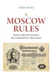 Author Readings, March 14, 2019, 03/14/2019, Moscow Rules: What Drives Russia to Confront the West
