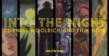 Lectures, March 30, 2019, 03/30/2019, 'Woolrich Noir' and the B Film