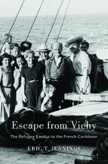 Author Readings, March 05, 2019, 03/05/2019, Escape from Vichy: The Refugee Exodus to the French Caribbean