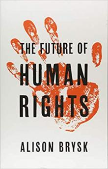 Author Readings, March 11, 2019, 03/11/2019, The Future of Human Rights: Strategies for a Post-Liberal World