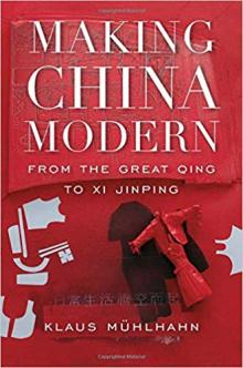 Author Readings, March 13, 2019, 03/13/2019, Making China Modern. From the Great Qing to Xi Jinping