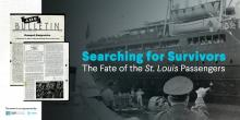 Talks, March 19, 2019, 03/19/2019, Searching for Survivors: The Fate of the St. Louis Passengers