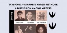 Discussions, March 23, 2019, 03/23/2019, Diasporic Vietnamese Artists Network: A Discussion Among Writers