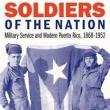Author Readings, March 21, 2019, 03/21/2019, Soldiers of the Nation: Military Service and Modern Puerto Rico