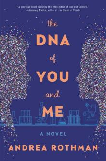 Author Readings, March 13, 2019, 03/13/2019, The DNA of You and Me: A Novel of Modern Women