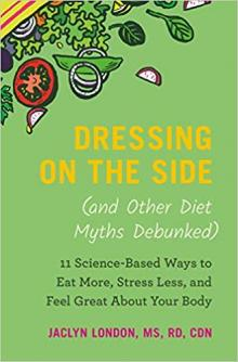 Author Readings, April 02, 2019, 04/02/2019, Dressing on the Side: Debunking Diet Myths