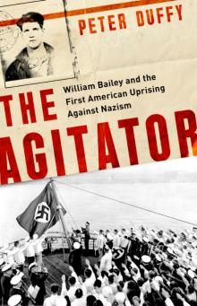 Author Readings, March 20, 2019, 03/20/2019, The Agitator: William Bailey and the First American Uprising Against Nazism
