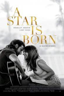 Films, April 18, 2019, 04/18/2019, A Star Is Born (2018): Oscar Winning Story Of A Musician And A Singer Starring Bradley Cooper and Lady Gaga