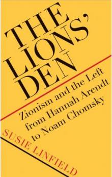 Author Readings, March 28, 2019, 03/28/2019, The Lions' Den: Zionism and the Left from Hannah Arendt to Noam Chomsky