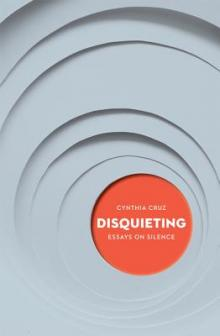 Author Readings, April 24, 2019, 04/24/2019, Disquieting: Essays on Silence