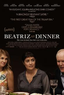 Films, March 09, 2019, 03/09/2019, Beatriz at Dinner (2017): Dark Comedy Drama Starring Salma Hayek