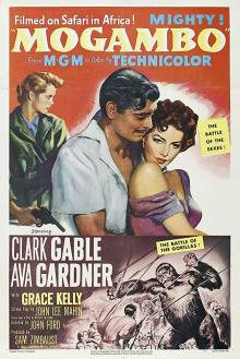 Films, March 11, 2019, 03/11/2019, John Ford's Mogambo (1953): Adventure In Africa Starring Clark Gable and Grace Kelly