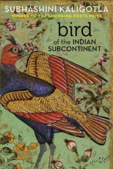 Poetry Readings, April 05, 2019, 04/05/2019, Bird of the Indian Subcontinent: Metamorphosing the Self