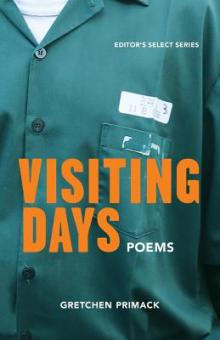 Poetry Readings, April 11, 2019, 04/11/2019, Visiting Days: Poems in a Maximum-Security Prison