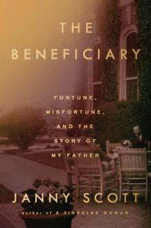 Author Readings, April 17, 2019, 04/17/2019, The Beneficiary: Fortune, Misfortune, and the Story of My Father