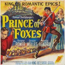 Films, March 22, 2019, 03/22/2019, Prince of Foxes (1949): Two Time Oscar Nominated History Drama