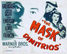 Films, April 04, 2019, 04/04/2019, The Mask of Dimitrios (1944): Mystery Writer Searching A Death