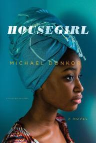 Book Clubs, April 08, 2019, 04/08/2019, Housegirl: Three Girls Growing Up
