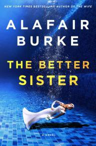 Author Readings, April 24, 2019, 04/24/2019, The Better Sister: A Domestic Noir