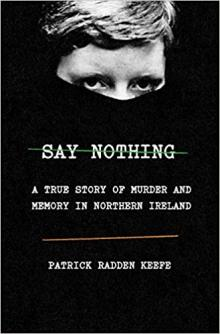 Author Readings, April 02, 2019, 04/02/2019, Say Nothing: A True Story of Murder and Memory in Northern Ireland