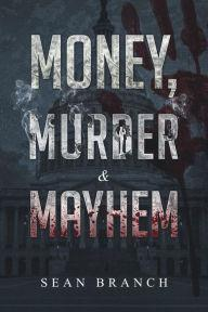 Book Signings, March 22, 2019, 03/22/2019, Money, Murder & Mayhem: Hardcore Saga of City Streets
