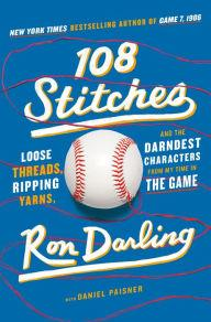 Author Readings, April 05, 2019, 04/05/2019, Ex-Mets pitcher Ron Darling discusses his book 108 Stitches: Loose Threads, Ripping Yarns, and the Darndest Characters from My Time in the Game
