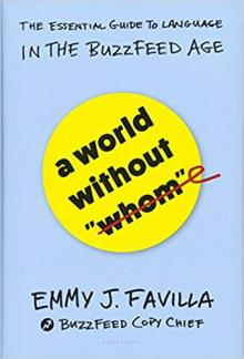 """Author Readings, March 21, 2019, 03/21/2019, A World Without """"Whom"""": The Future Of """"Correct"""" Writing"""
