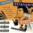 Films, January 08, 2020, 01/08/2020, Strangers on a Train (1951): Oscar Nominated Psychological Thriller Film-Noir ByAlfred Hitchcock